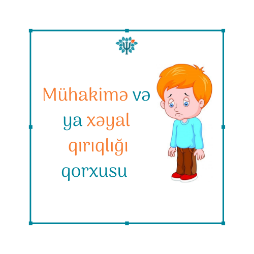 Mühakimə və ya xəyal qırıqlığı qorxusu